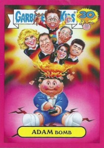 2015 Topps GPK 30th Anniversary Adam Bomb Goldbergs
