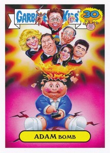 2015 Topps GPK 30th Anniversary Base Adam Bomb Goldbergs