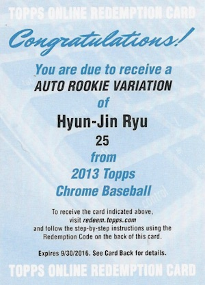 2013 Topps Chrome Hyun-Jin Ryu Redemption Autograph Update 1
