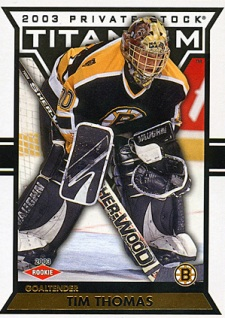 2002-03 Pacific Titanium Tim Thomas (/99)