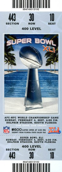 2007 Super Bowl XLI Ticket