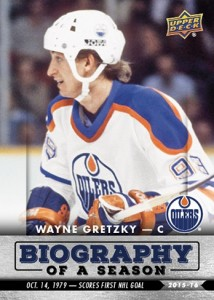 2015-16 Upper Deck Biography of a Season Hockey Wayne Gretzky scores first goal