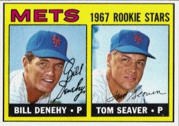 1967 Topps Tom Seaver, Bill Denehy RC #581