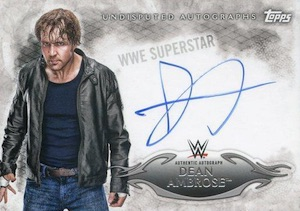 2015 Topps WWE Undisputed Wrestling Autograph Dean Ambrose