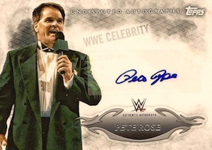 2015 Topps WWE Undisputed Wrestling Autograph Pete Rose