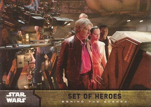 2015 Topps Star Wars The Force Awakens Series 1 Behind the Scenes