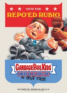2016 Topps Garbage Pail Kids Campaign Posters Marco Rubio