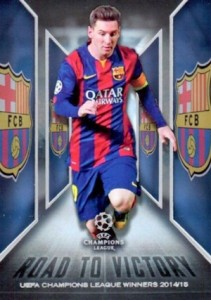 2015-16 Topps UEFA Champions League Showcase Road to Victory Messi