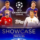 2015-16 Topps UEFA Champions League Showcase Soccer Cards - Review Added
