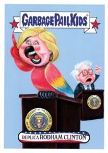 2016 Topps Garbage Pail Kids Mega Tuesday Replica Rodham Hillary Clinton