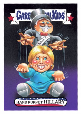 2016 Topps Garbage Pail Kids Super Tuesday Hillary Clinton