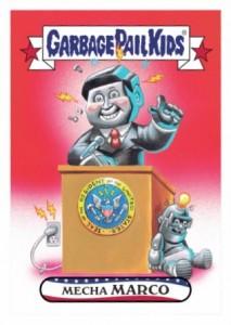2016 Topps Garbage Pail Kids Super Tuesday Marco Rubio