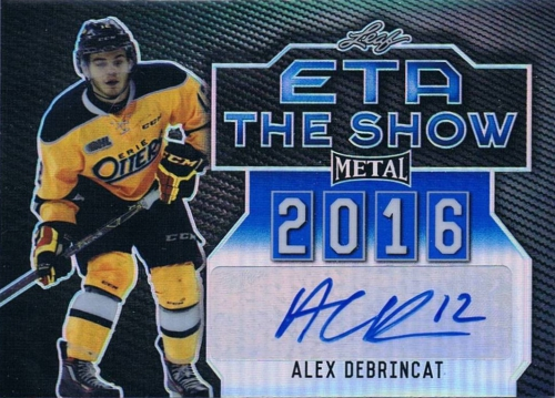 2015-16 Leaf Metal Hockey ETA The Show Autograph Alex Debrincat