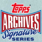 2016 Topps Archives Signature Series All-Star Baseball Cards - Checklist Added