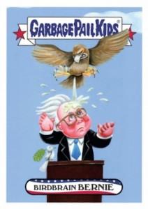 2016 Topps Garbage Pail Kids April Primaries Birdbrained Bernie Sanders