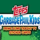 2016 Topps Garbage Pail Kids Prime Slime Trashy TV Trading Cards