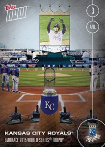 2016 Topps Now Baseball 2 Kansas City Royals