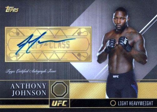 2016 Topps UFC Top of the Class Auto Anthony Johnson