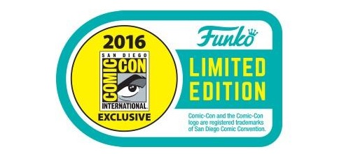 2016 Funko San Diego Comic-Con Exclusives Guide and Gallery 1