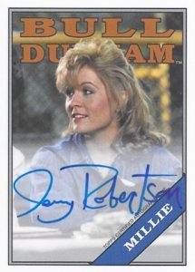 2016 Topps Archives Baseball Bull Durham Autograph Jenny Robertson as Millie