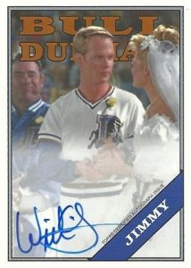 2016 Topps Archives Baseball Bull Durham Autograph William O'Leary as Jimmy