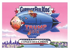 2016 Topps Garbage Pail Kids Presidential Losers Chris Christie