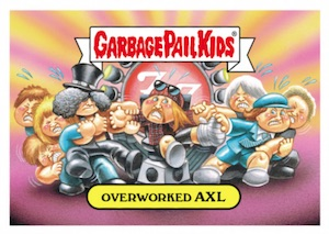 2016 Topps Garbage Pail Kids Best of the Fest Axl Rose