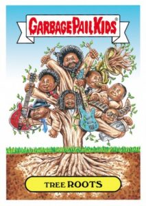 2016 Topps Garbage Pail Kids Best of the Fest The Roots