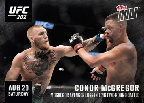 2016 Topps Now UFC MMA Cards UFC 202 Conor McGregor
