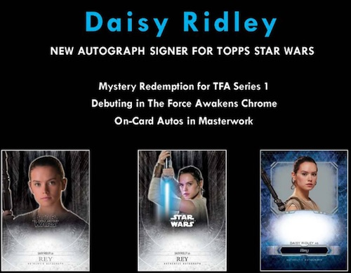 Topps Announces Daisy Ridley Autograph Cards in Several Star Wars Sets 1