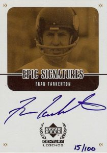 1999 Upper Deck Legends Epic Signatures Fran Tarkenton Autograph