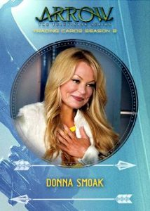 2017 Cryptozoic Arrow Season 3 Character Bios Donna Smoak