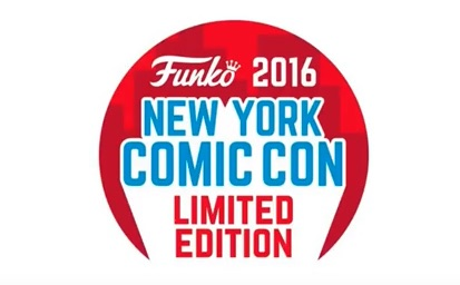 2016 Funko New York Comic Con Exclusives main