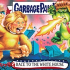 2016-17 Topps Garbage Pail Kids Disg-Race to the White House - Updated