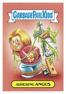 2016 Topps Garbage Pail Kids Prime Slime TV Preview Fall MacGyver Adhering Angus