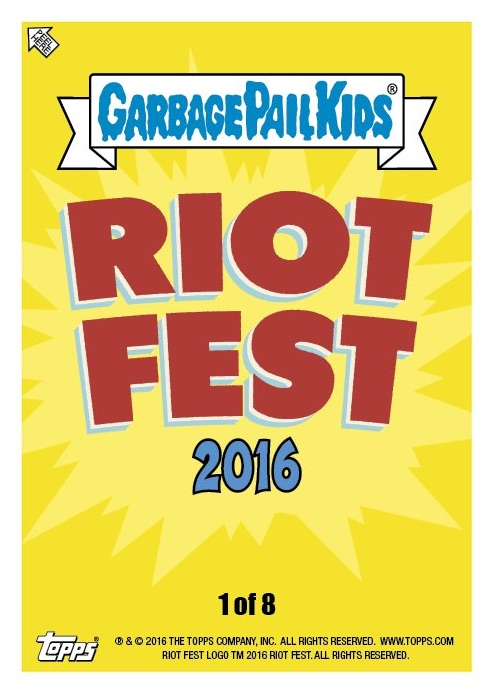 2016 Topps Garbage Pail Kids Riot Fest Trading Cards 1