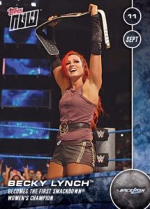 2016 Topps Now WWE Backlash Becky Lynch