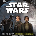 2016 Topps Star Wars Rogue One Mission Briefing Trading Cards - 2016 NYCC Expansion Set