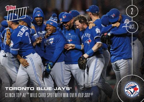 2016 Topps Now Baseball Toronto Blue Jays Wild Card Spot