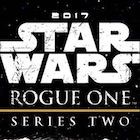 2017 Topps Star Wars Rogue One Series 2 Trading Cards