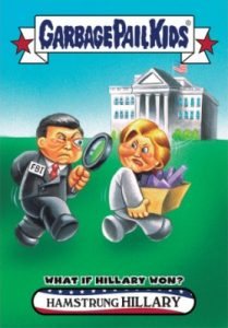 2016-17 Topps Garbage Pail Kids Disg-Race to the White House - Updated 91