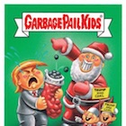 2016 Topps Garbage Pail Kids Christmas Cards