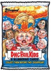 2016-17 Topps Garbage Pail Kids Disg-Race to the White House - Updated 160