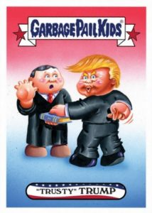 2017 Topps Garbage Pail Kids Presidential Inaug-Hurl Ceremony Cards 23