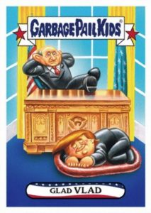 2017 Topps Garbage Pail Kids Presidential Inaug-Hurl Ceremony Cards 30