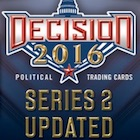 Decision 2016 Series 2 Updated Inaugural Edition Trading Cards - Checklist Added
