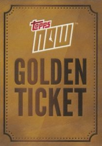 2017 Topps Now Golden Ticket Baseball