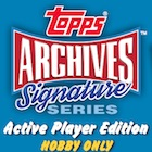 2017 Topps Archives Signature Series Active Player Edition Baseball Cards