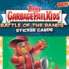 2017 Topps Garbage Pail Kids Battle of the Bands Cards