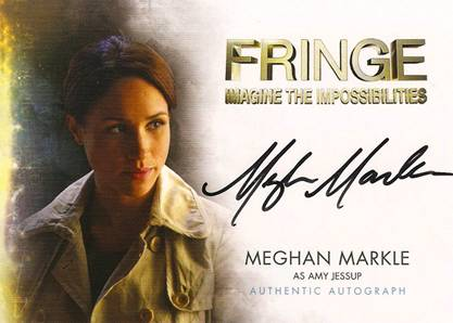 2012 Cryptozoic Fringe Seasons 1 and 2 Autographs Include Meghan Markle 17